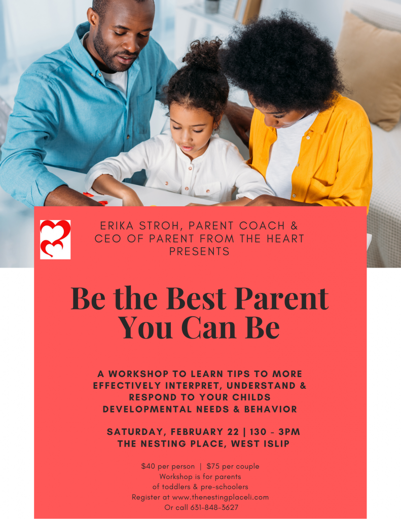 Be the Best Parent You Can Be - Baby and Toddler Parenting Workshop Erika Stroh Parent Coach Long Island West Islip
