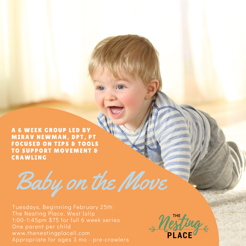 Baby on the Move - Introduction to Crawling and Movement Classes Physical Therapy Baby West Islip Long Island