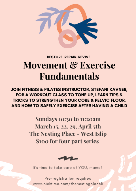 Movement and Exercise Fundamentals for Strengthening Core and Pelvic Floor postpartum fitness West Islip Long Island workout series