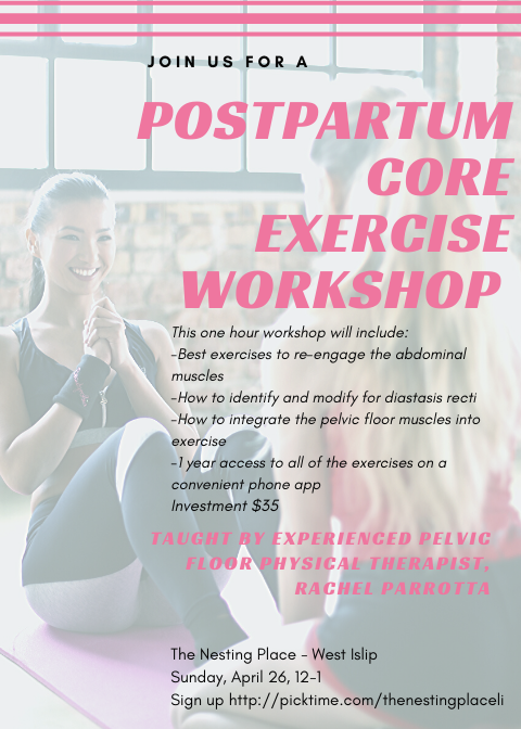 Postpartum Core Exercise Workshop - Designed to Strengthen Core and Pelvic Floor Workout fitness mommy and me baby and me toddler moms Long Island West Islip